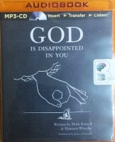 God is Disappointed in You written by Mark Russell and Shannon Wheeler performed by James Urbaniak on MP3 CD (Unabridged)